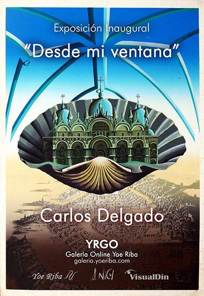 Cartel para la galería de la exposición inaugural online de Carlos Delgado, Artista cubano