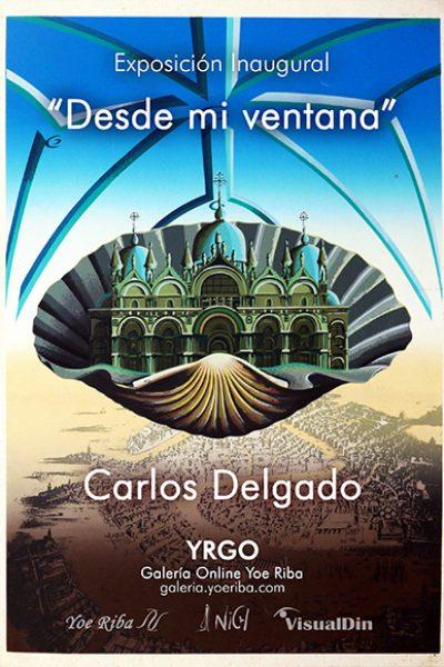 Cartel para la galería de la exposición inaugural online de Carlos Delgado, Artista cubano. Exposición que inaugura la galería